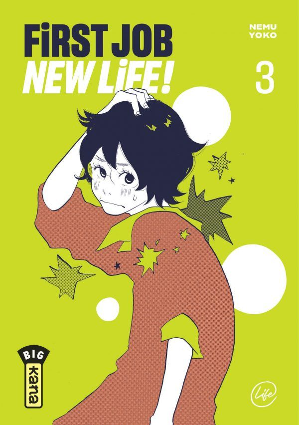 First job, new life ! tome 3